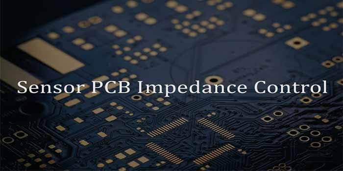 Sensor PCB Impedance Control